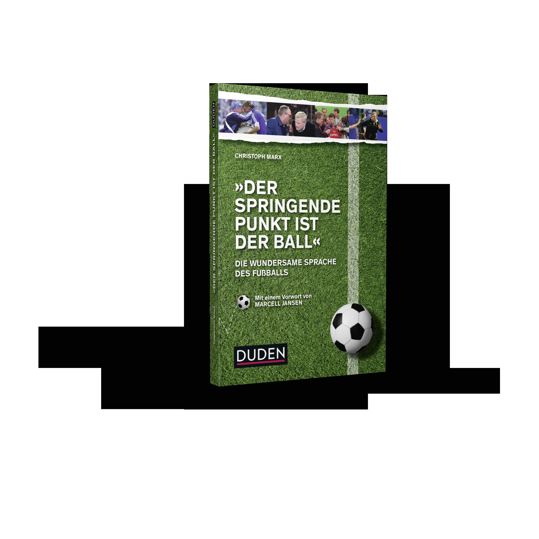 Dies ist das Cover von dem Duden-Buch zur Fußballsprache von CHristoph Marx